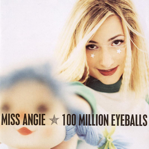 100 Million Eyeballs by Miss Angie