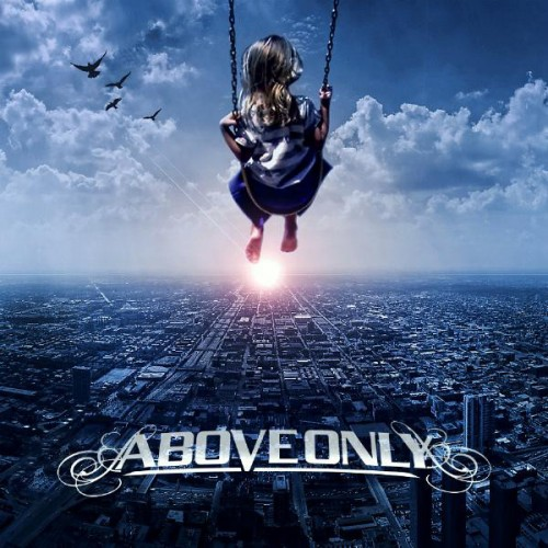 Above Only EP by Above Only