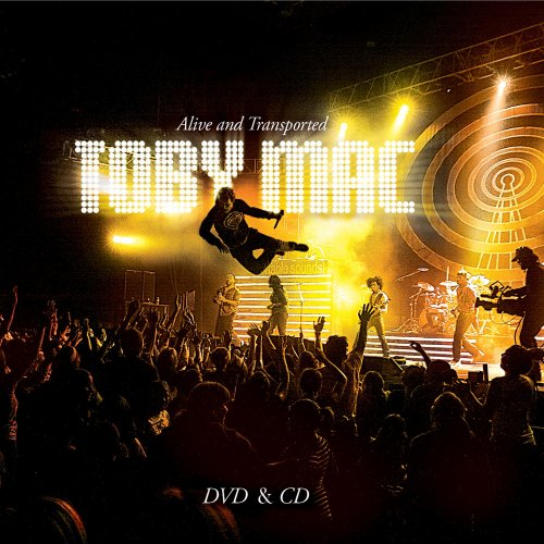 Alive and Transported by Toby Mac