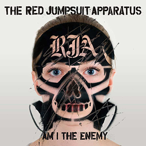 Am I The Enemy by Red Jumpsuit Apparatus