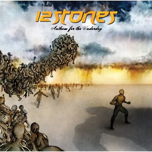 Anthem For The Underdog by 12 Stones