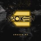 Spoken Awaken Me