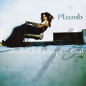 Beautiful Lumps of Coal by Plumb