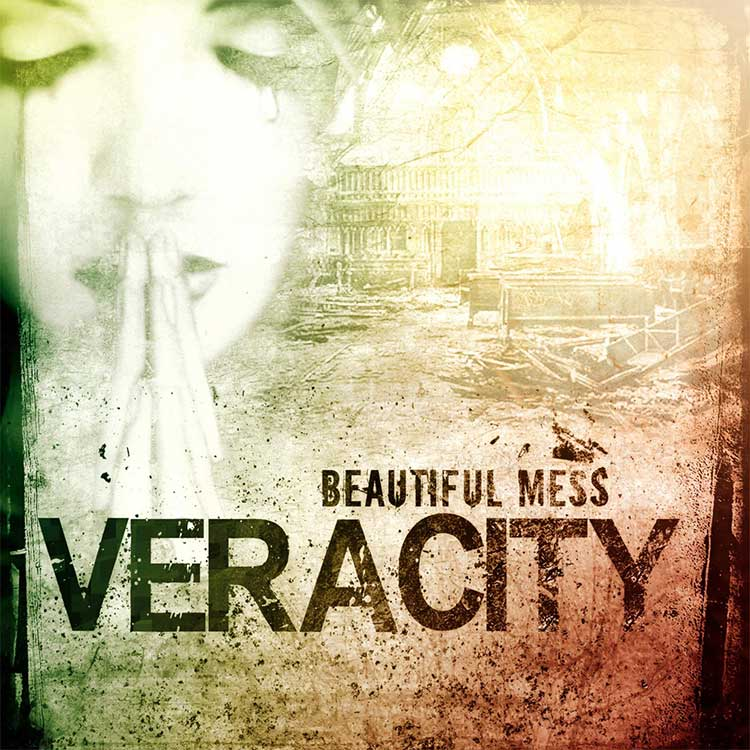 Beautiful Mess by Veracity