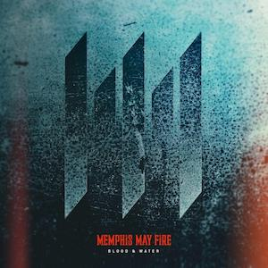 Memphis May Fire Blood & Water