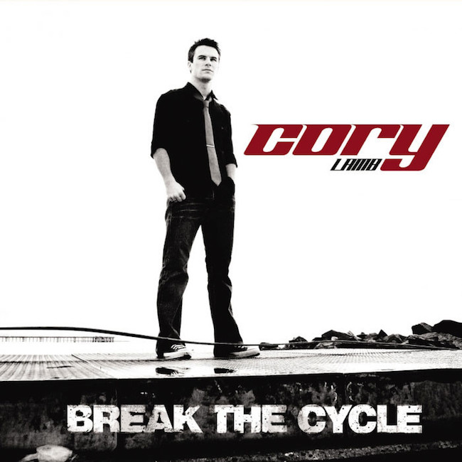 Break The Cycle by Cory Lamb