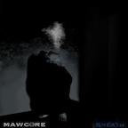Mawcore Breath