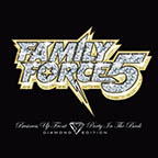 Family Force 5 Business Up Front and Party In The Back (Diamond Edition)