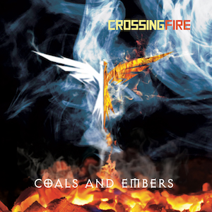 Coals and Embers by Crossing Fire
