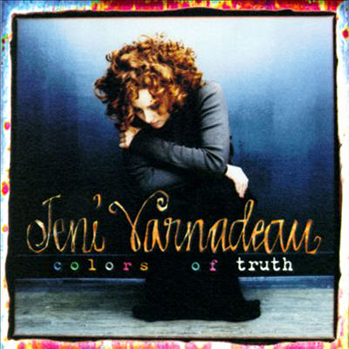 Colors of Truth by Jeni Varnadeau