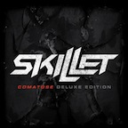 Skillet Comatose Deluxe Edition