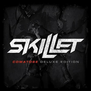 Comatose Deluxe Edition by Skillet