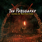 The Persuaded Dawn of Destruction