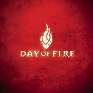 Day of Fire by Day of Fire