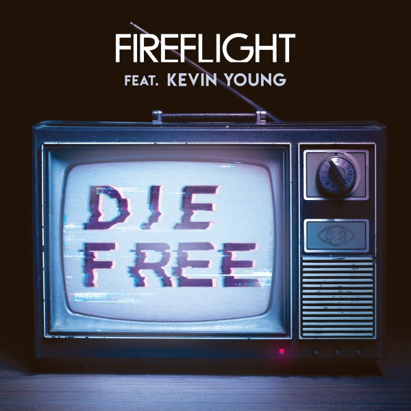 Die Free by Fireflight