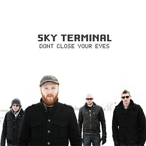 Don't Close Your Eyes by Sky Terminal