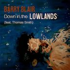 Barry Blair Down In The Lowlands