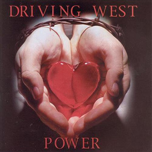 Power by Driving West