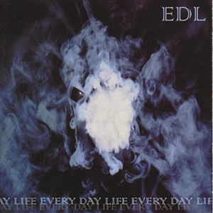Every Day Life by EDL