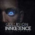 Collision of Innocence eyes like fire