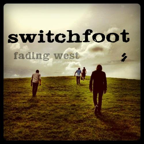Fading West by Switchfoot