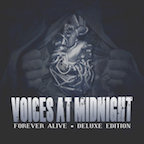 Voices At Midnight forever alive