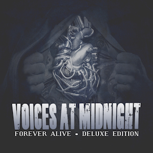 Forever Alive by Voices At Midnight