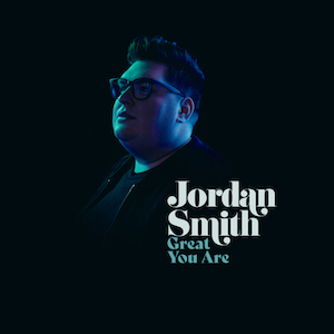 Jordan Smith Great You Are