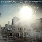 Greet The Blinding Light by Staggerford