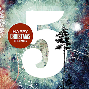 Happy Christmas 5 by Thousand Foot Krutch