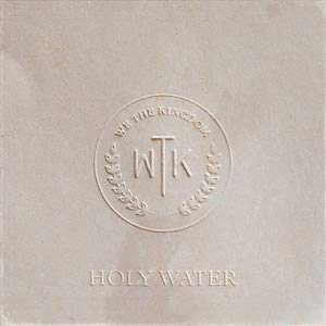 We The Kingdom Holy Water