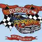 Hot Rod Deluxe by Ruby Joe