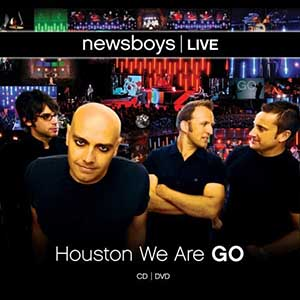 Houston We Are Go by Newsboys