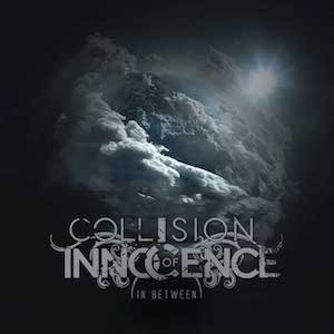 In Between by Collision of Innocence