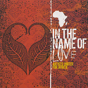 In The Name Of Love - Artists United For Africa by Toby Mac