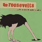 It's So Hard To Make A Sound by The Roosevelts