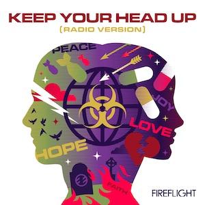 Fireflight Keep Your Head Up