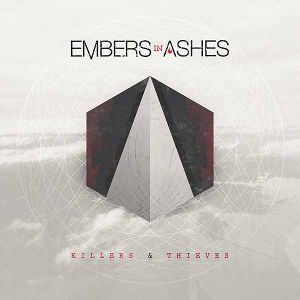 Killers & Thieves by Embers In Ashes