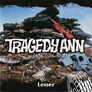 Lesser by Tragedy Ann