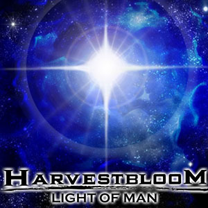 Light of Man Single by Harvest Bloom