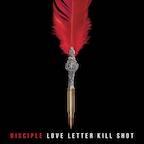 Disciple Love Letter Kill Shot