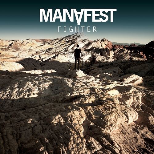 Fighter by Manafest