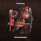 Death Therapy melancholy machines