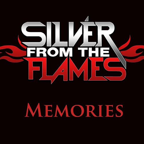 Memories by Silver From The Flames
