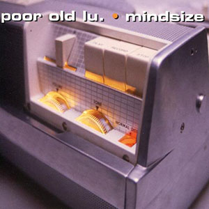 Mindsize by Poor Old Lu