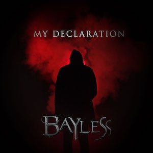My Declaration by Bayless