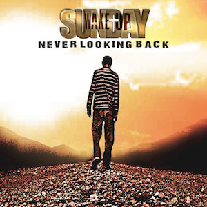 Never Looking Back by Wake Up Sunday