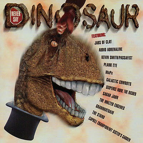 Never Say Dinosaur by Walter Eugenes