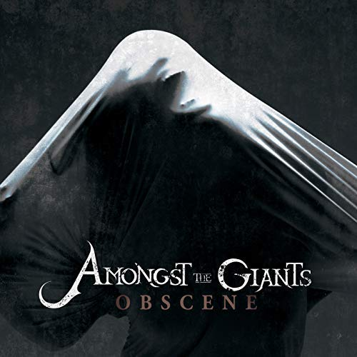 Obscene by Amongst The Giants