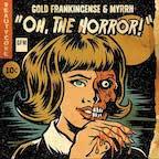 Gold Frankincense & Myrrh Oh, The Horror!